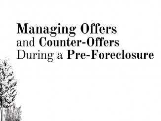 managing offer and counter-offers during a pre-forecclosure