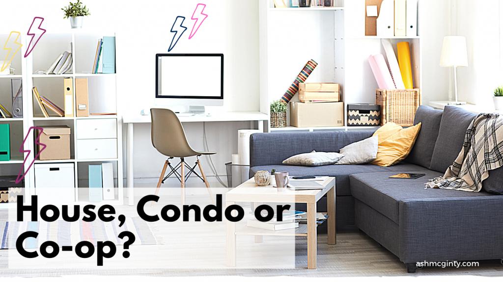 House, condo or co-op